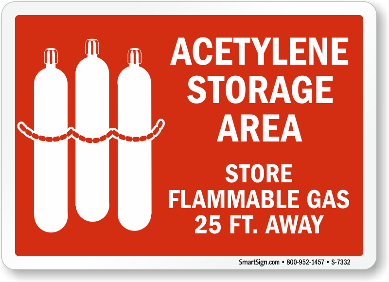 Acetylene Storage Area Store Flammable Gas 25 Feet Away