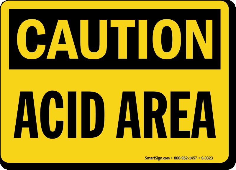 Caution Acid Area Sign