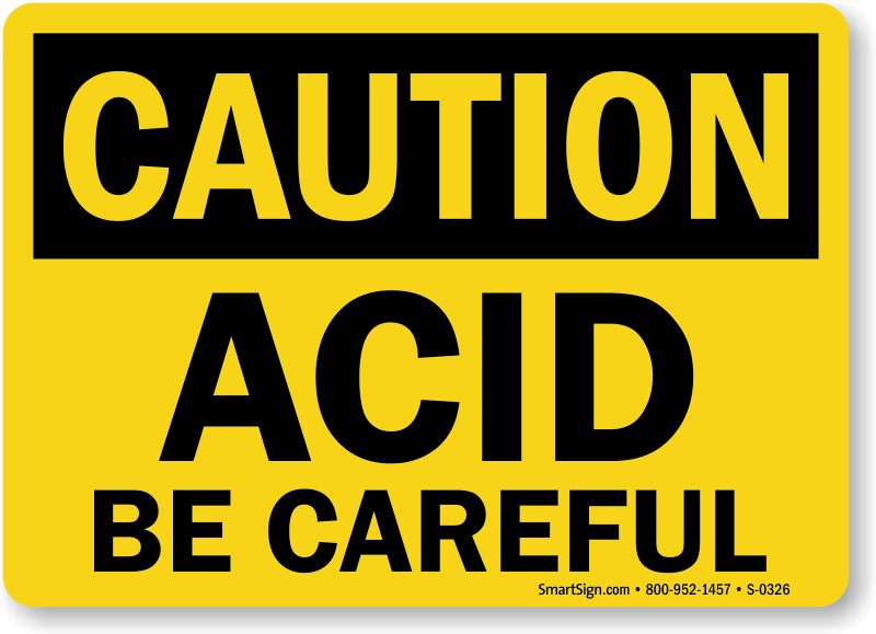 Caution Acid Be Careful Sign