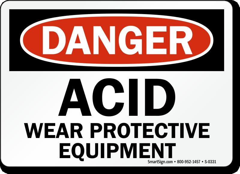 Danger Acid Wear Protective Equipment Sign