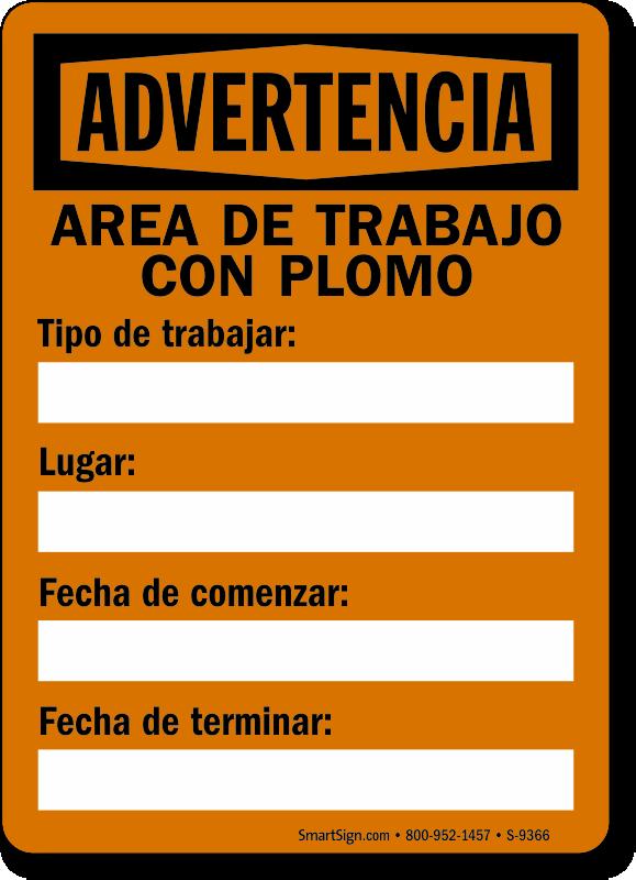 Area De Trabajo Con Plomo Osha Spanish Warning Sign Sku