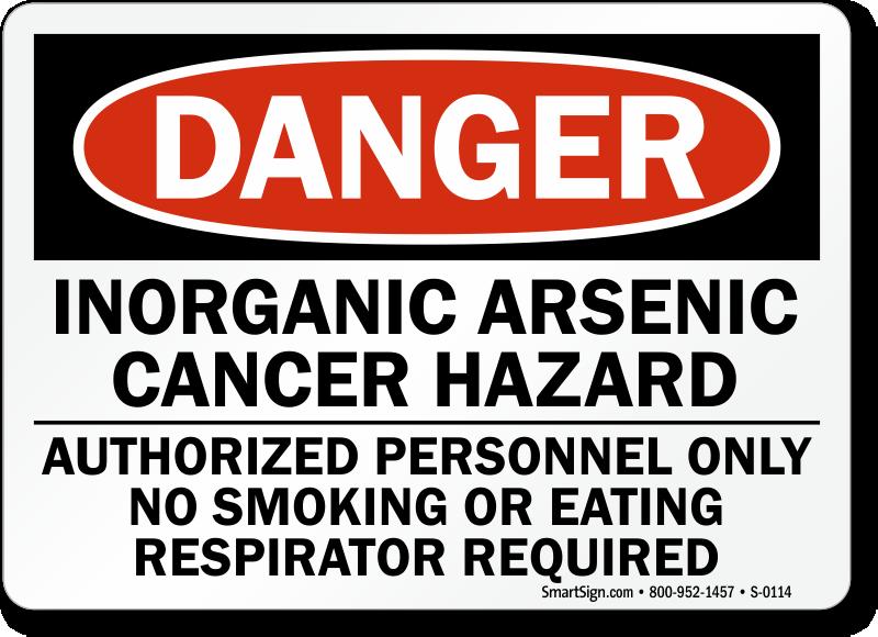 Danger: Inorganic Arsenic Cancer Hazard Sign