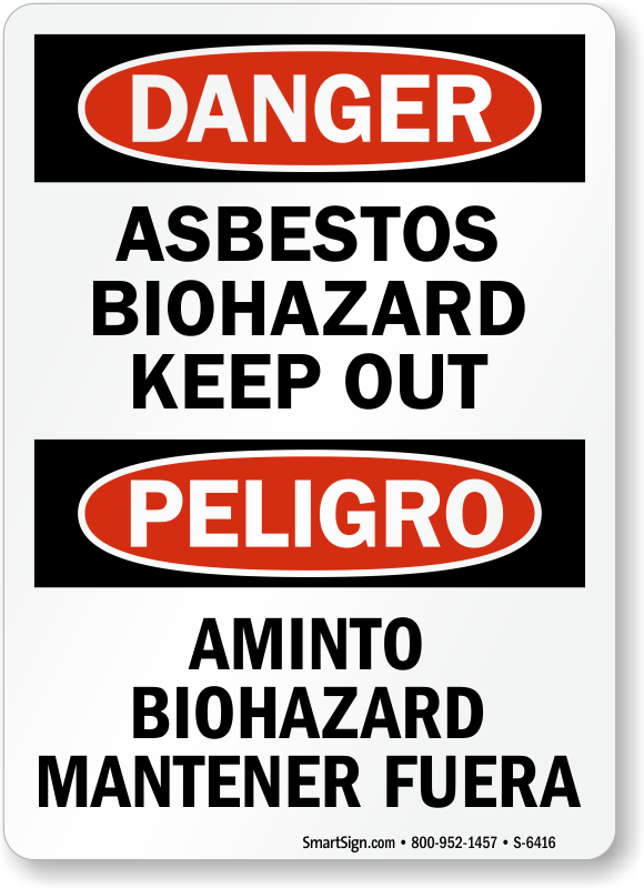 Bilingual Asbestos Biohazard Keep Out OSHA Danger Sign