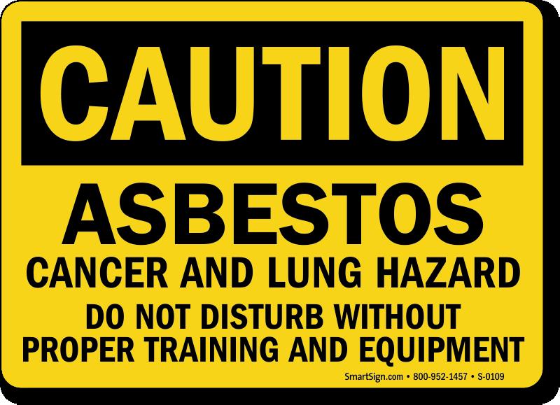 Caution Asbestos Cancer Lung Hazard Sign