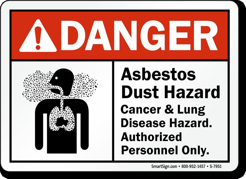 Asbestos Dust Hazard Cancer & Lung Hazard Sign