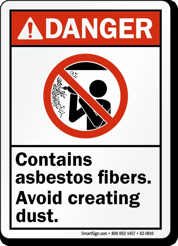 Contain Asbestos Fibers, Avoid Creating Dust Danger Sign