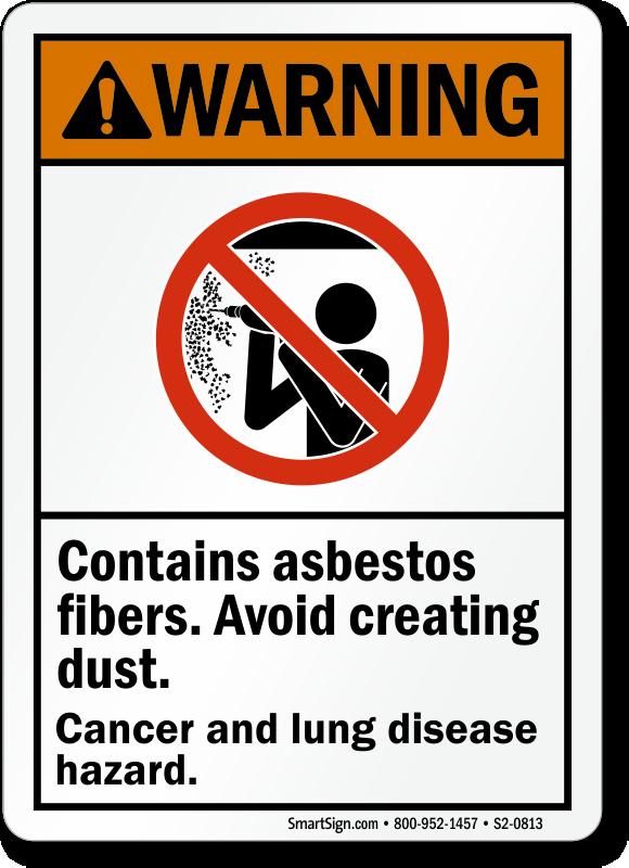 Contain Asbestos Fibers Cancer Hazard ANSI Warning Sign