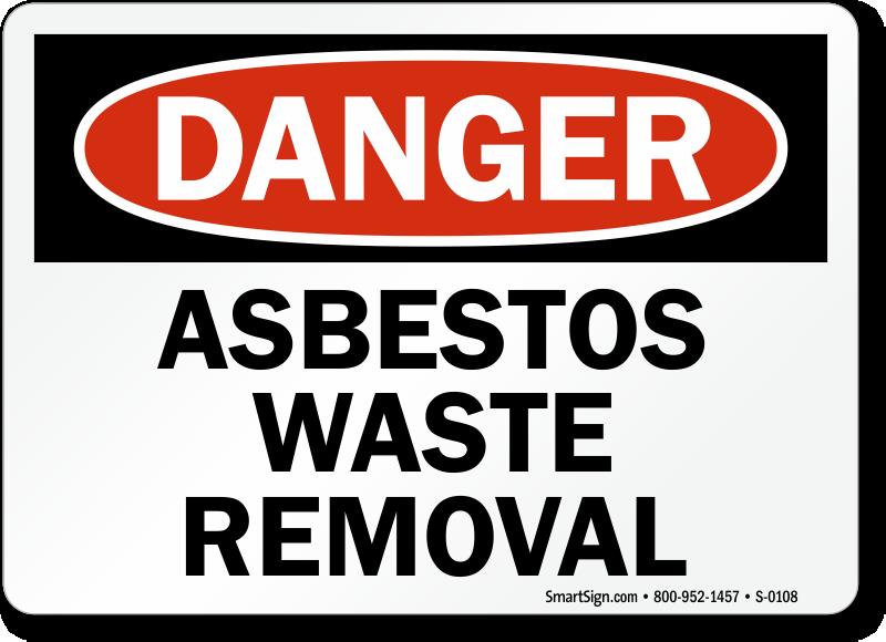 Danger Asbestos Waste Removal Sign