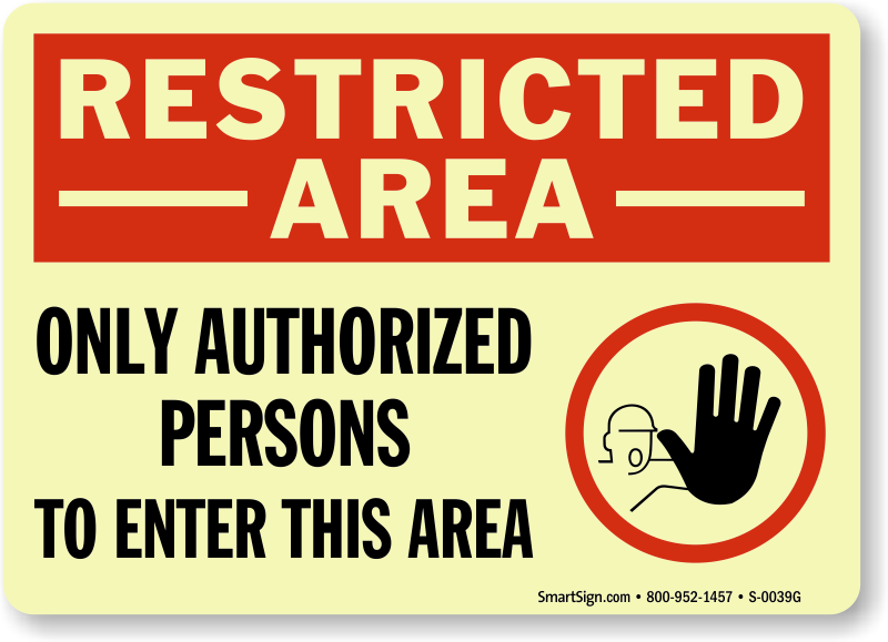 Glow In The Dark Restricted Area Signs Photoluminescent