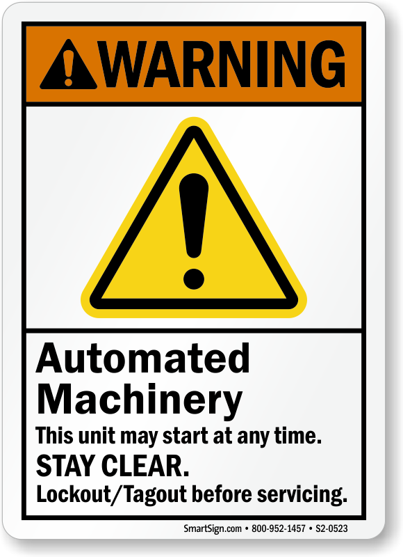 Automated Machinery Starts Any Time Stay Clear Sign