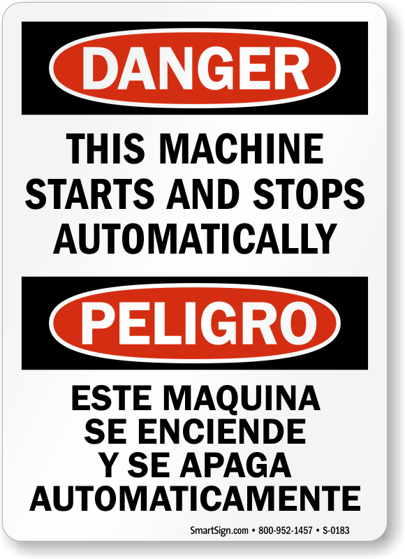 Danger Machine Starts Stops Automatically Bilingual Sign