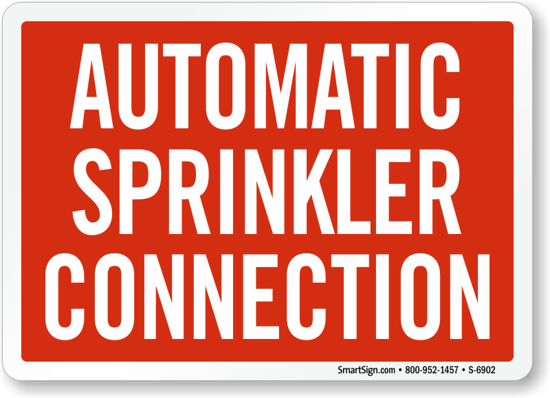 Automatic Sprinkler Connection Fire Sign