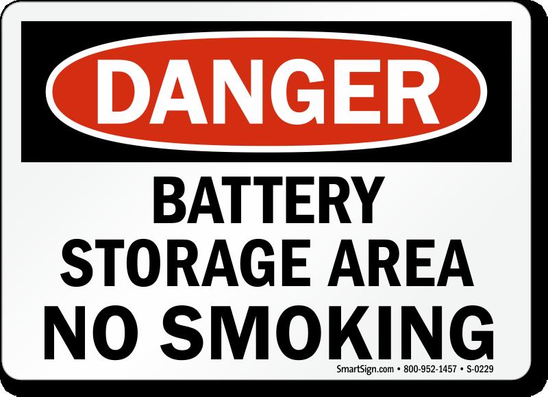 Danger Battery Storage Smoking Sign