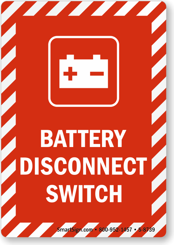 Battery Disconnect Switch Sign With Graphic Sku S 8739