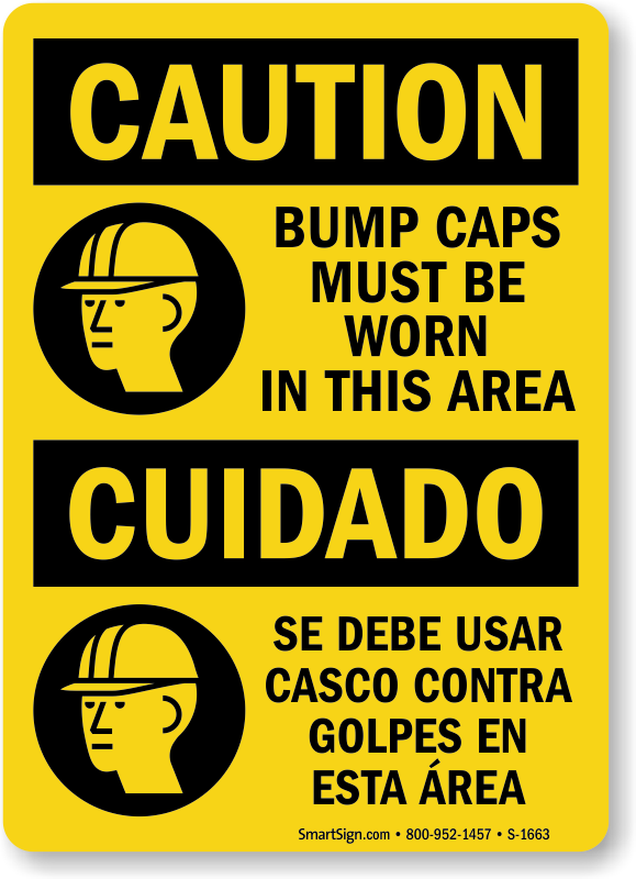 Bump Caps Must Be Worn Bilingual Sign