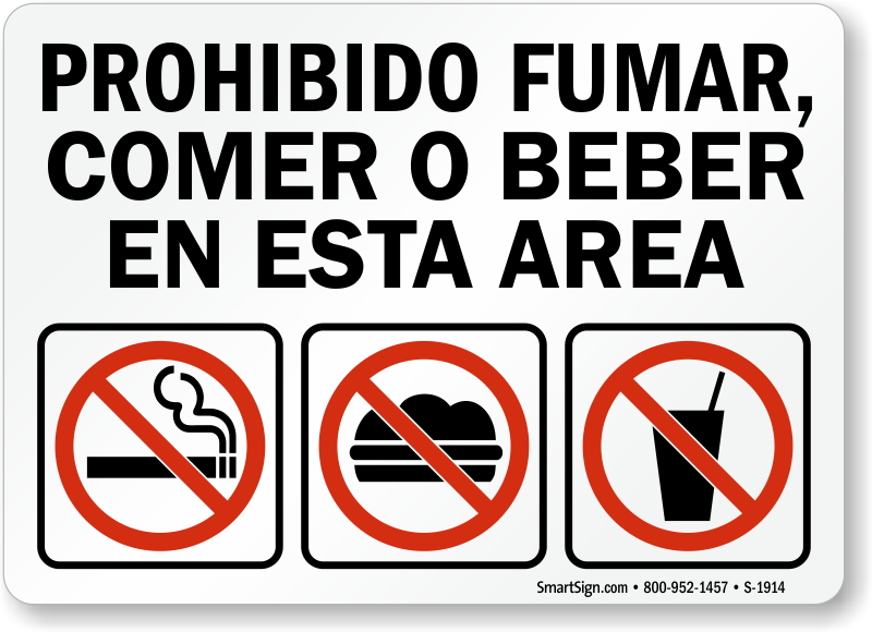 Spanish Do Not Smoke Eat Or Drink In This Area Sign Sku