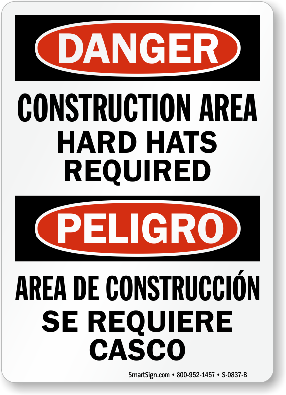 Danger Construction Area Hard Hats Required Bilingual Sign