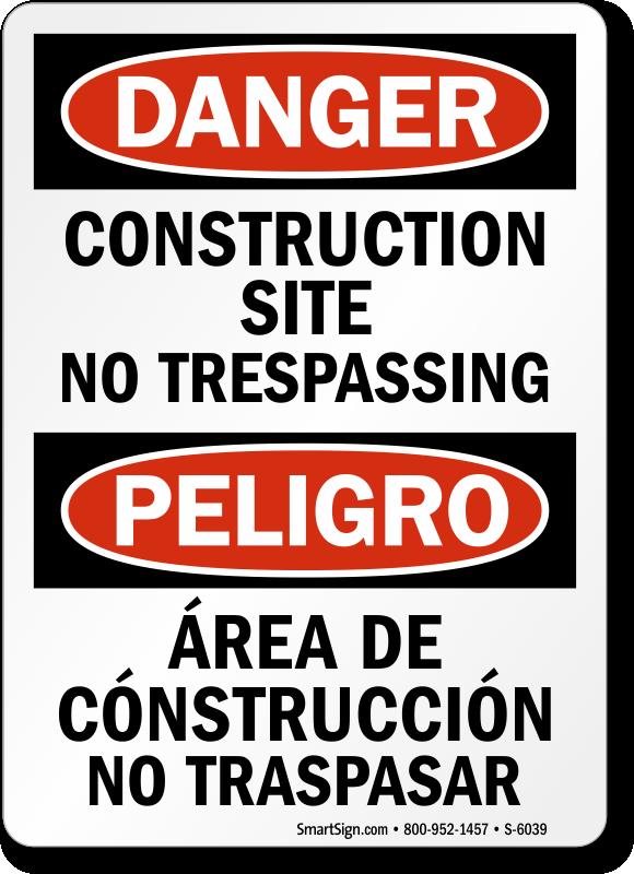 Bilingual Construction Site No Trespassing Sign