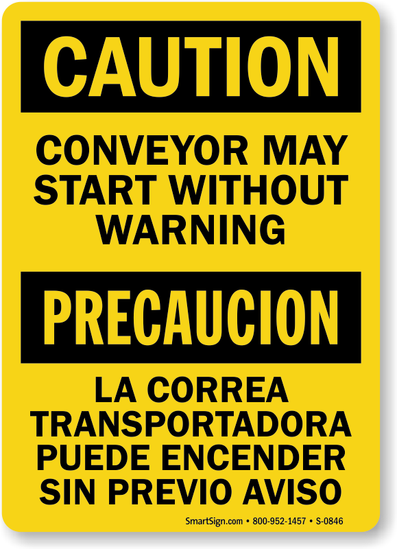 Caution Conveyor Warning Bilingual Sign