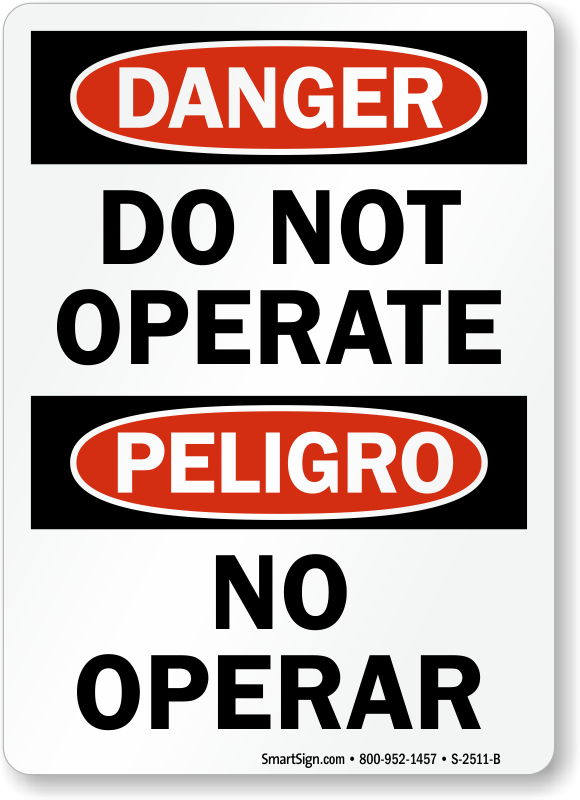 Do Not Operate, No Operar Danger Bilingual Sign