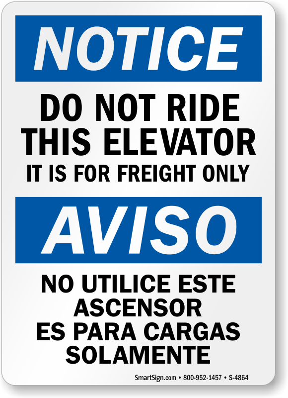 Freight Elevator Signs Elevator For Freight Only Signs