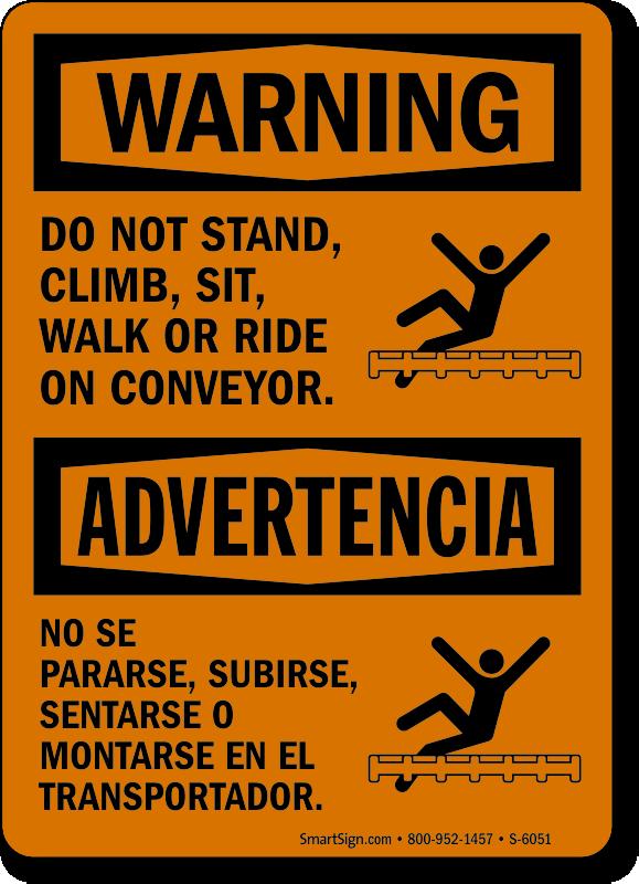 Bilingual Do Not Stand Climb Sit Walk Sign
