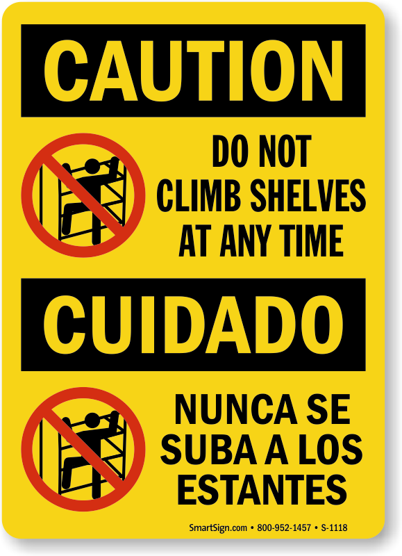 Do Not Climb Shelves Bilingual Caution Sign