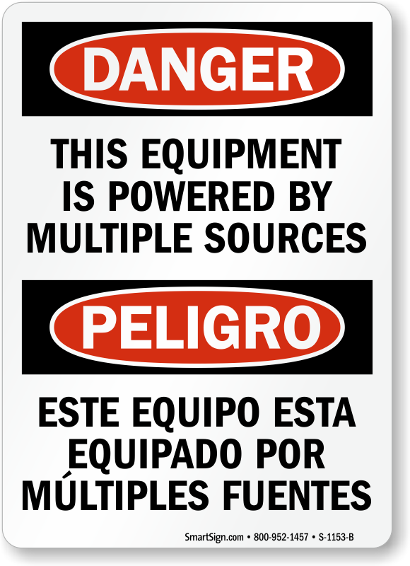 Bilingual Equipment Powered By Multiple Sources Sign
