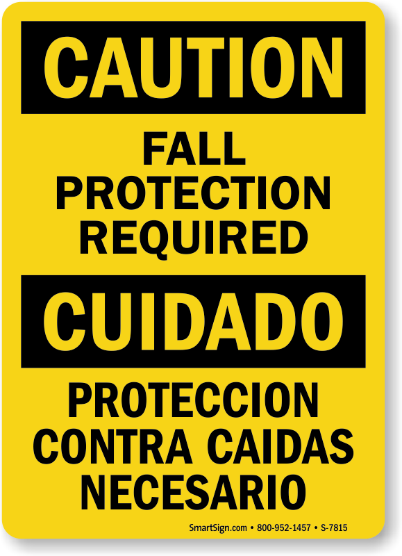 Bilingual Fall Protection Required OSHA Caution Sign