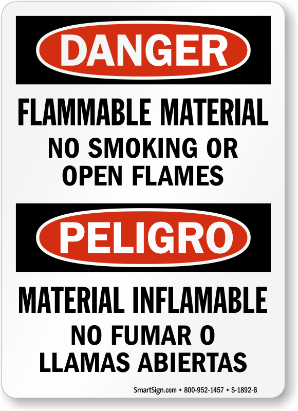Flammable Material No Smoking Open Flames Bilingual Sign