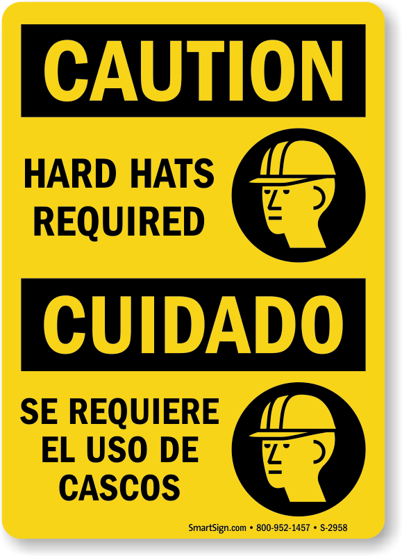 Hard Hats Required Caution Bilingual Sign