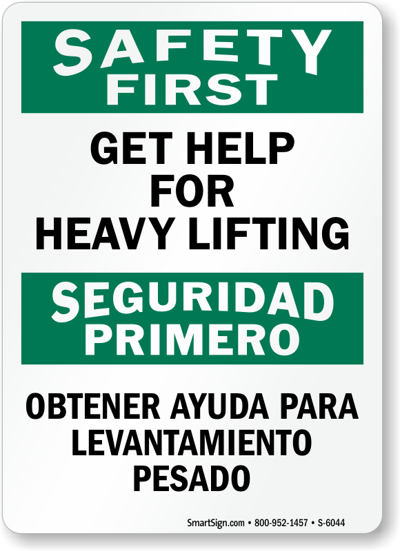 Bilingual Get Help For Heavy Lifting Sign