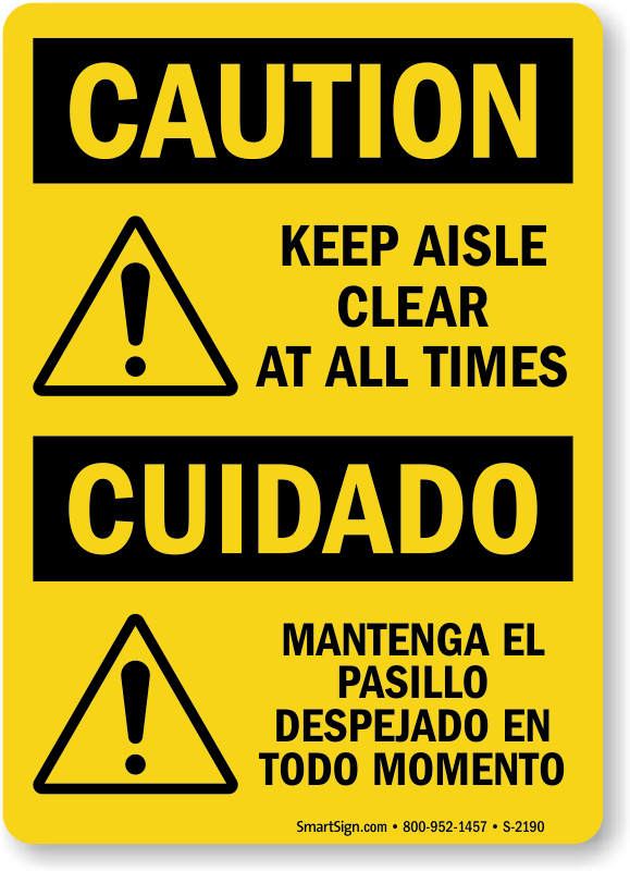 Keep Aisle Clear Caution Bilingual Sign