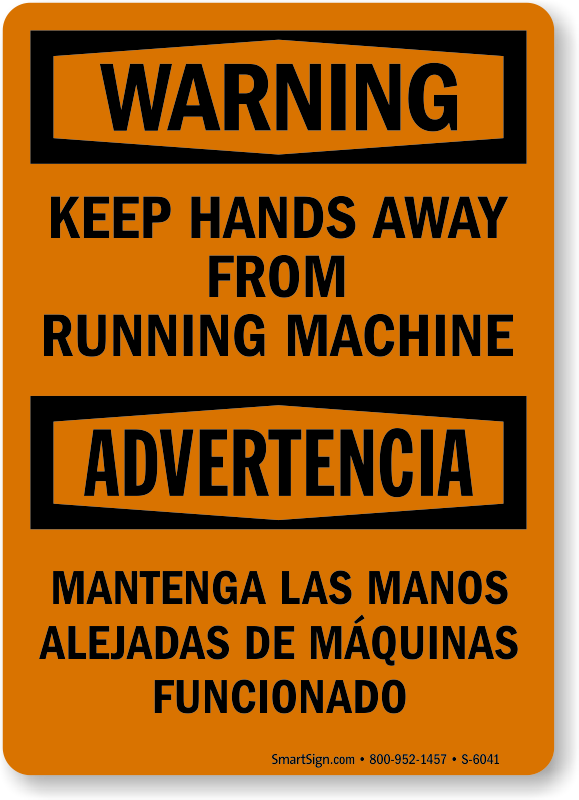 Bilingual Keep Hands Away From Running Machine Sign