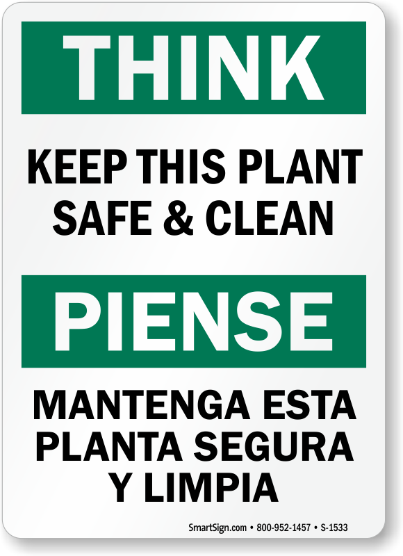 Keep This Plant Safe Clean Think Bilingual Sign