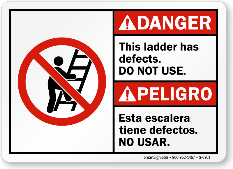 Ladder Has Defects, Do Not Use Bilingual Sign