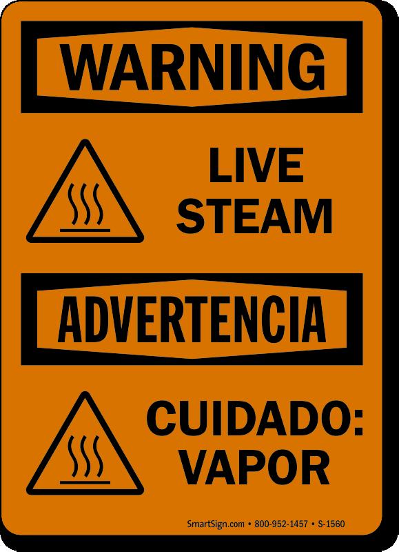 Live Steam Advertencia Cuidado Vapor Sign