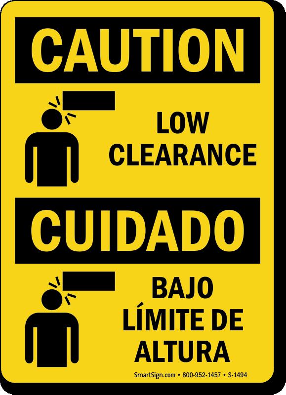Low Clearance Cuidado Bajo Limite De Altura Sign