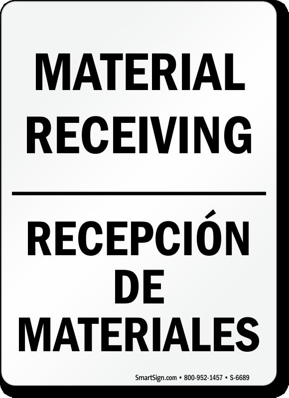 Material Receiving, Recepción De Materiales Sign