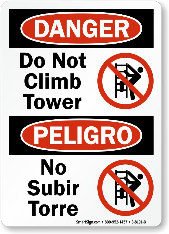 Danger Do Not Climb Tower Bilingual Sign