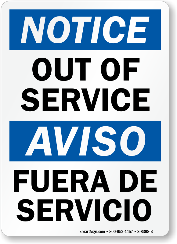 Out Of Service Fuera De Servicio Bilingual Sign Online