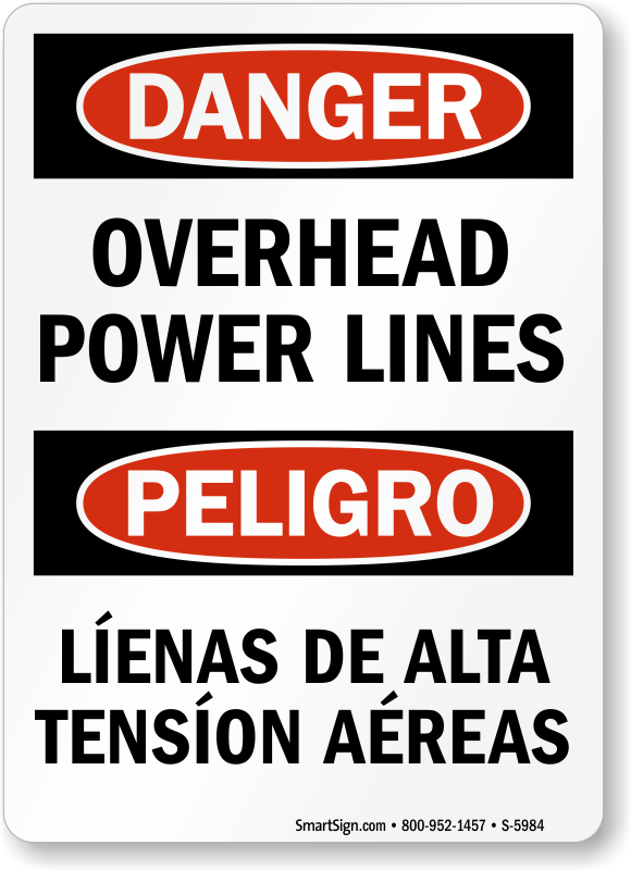 Bilingual Hazardous Voltage Power Lines Overhead Sign