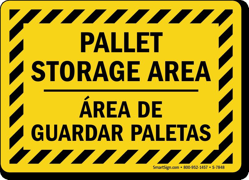 Bilingual Pallet Storage Area Warehouse Information Sign