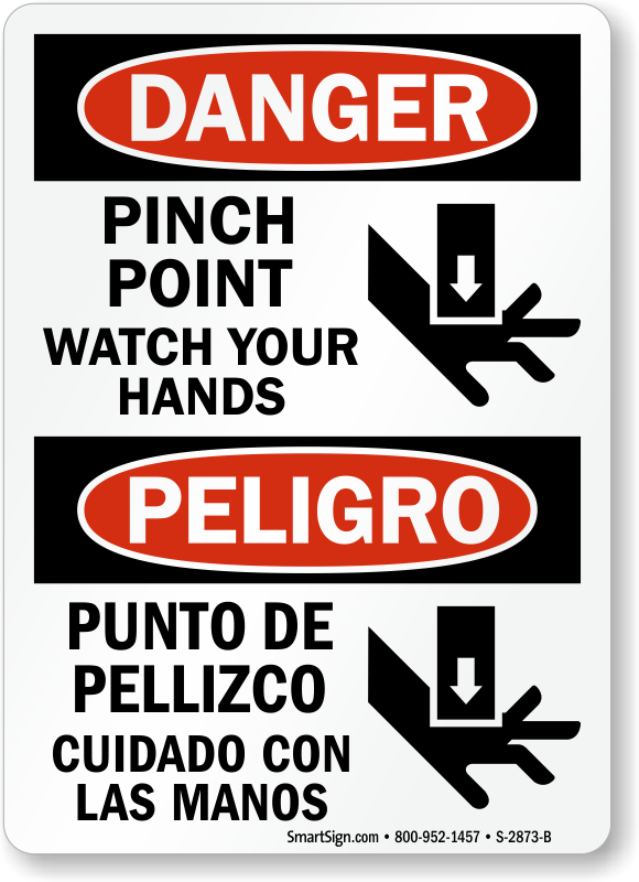 Danger Pinch Point Watch Your Hands Bilingual Sign