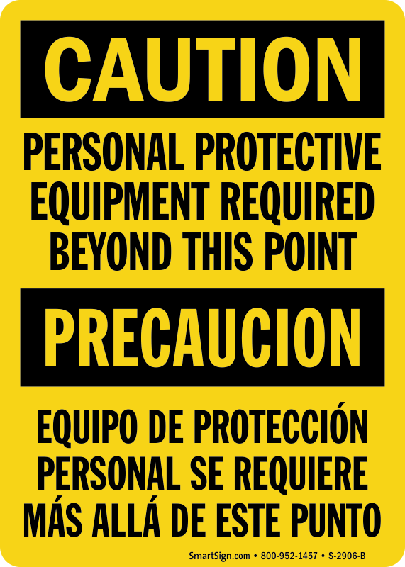 Bilingual PPE Required Beyond This Point Sign