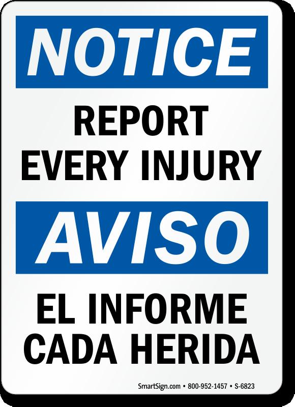 Bilingual Report Every Injury OSHA Notice Sign