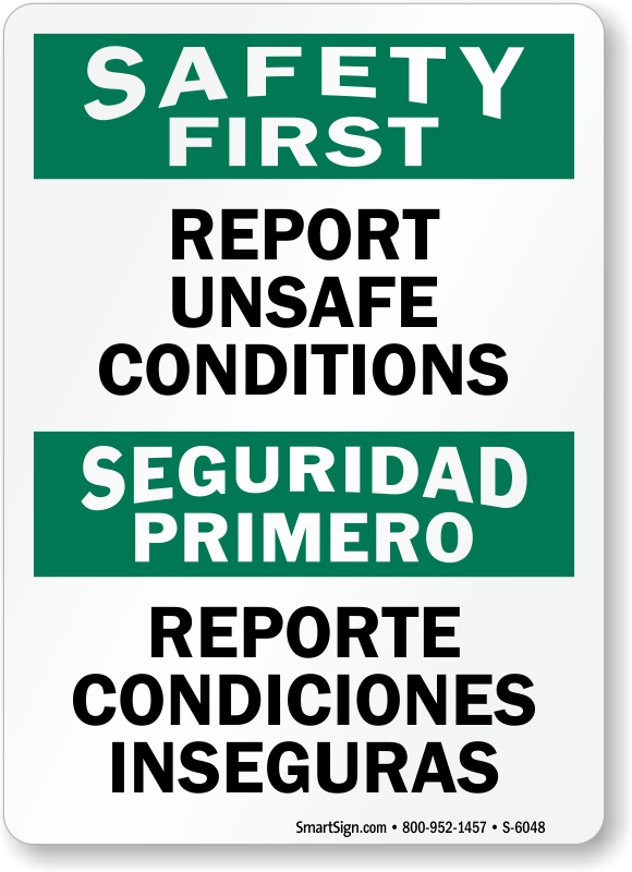 Bilingual Report Unsafe Conditions Sign