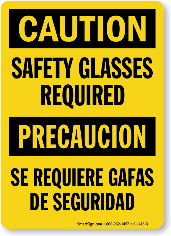 Bilingual Caution Safety Glasses Required Sign