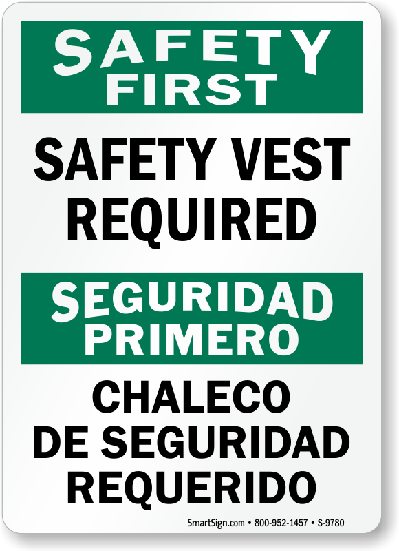 Bilingual safety first safety vest sign sku s 9780 for De signs