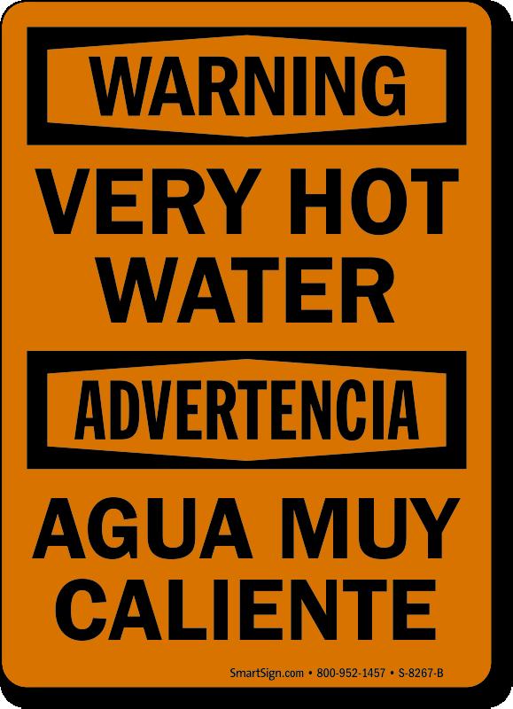 Very Hot Water, Agua Muy Caliente Bilingual Sign